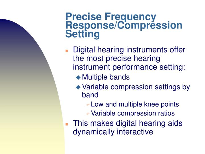 Precise Frequency Response/Compression Setting