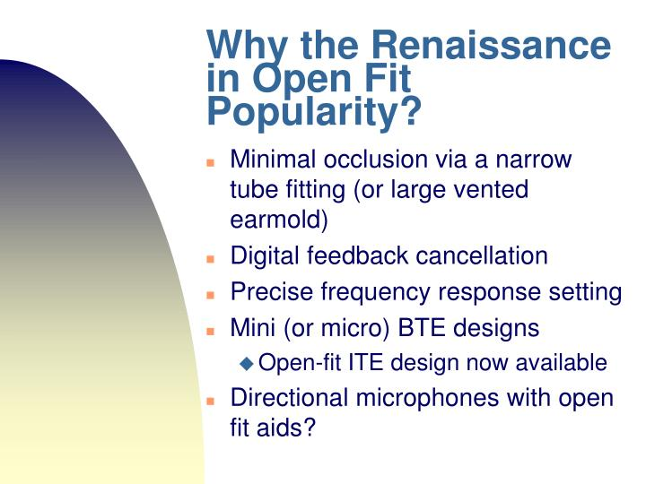 Why the Renaissance in Open Fit Popularity?
