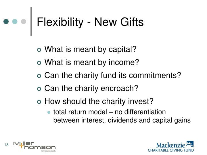 Flexibility - New Gifts
