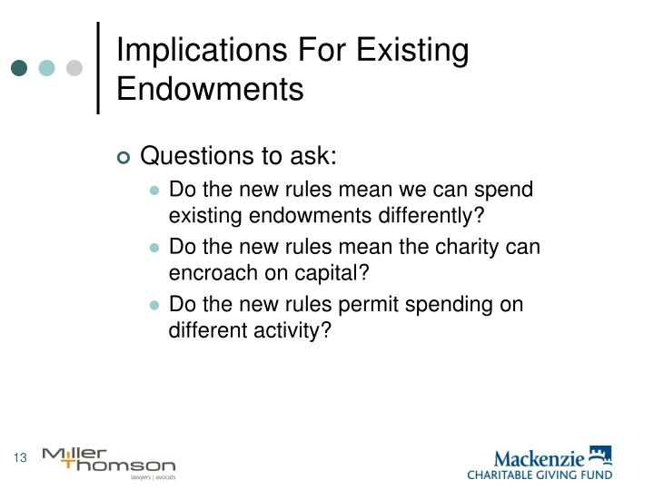 Implications For Existing Endowments