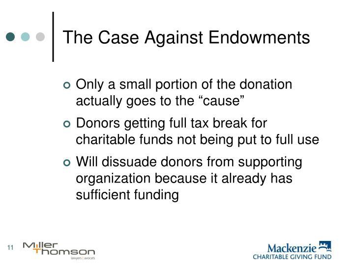 The Case Against Endowments