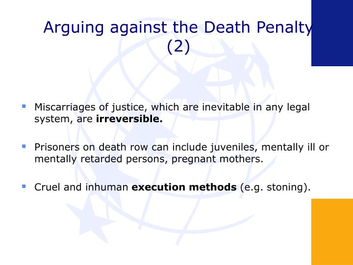 Arguing against the Death Penalty (2)