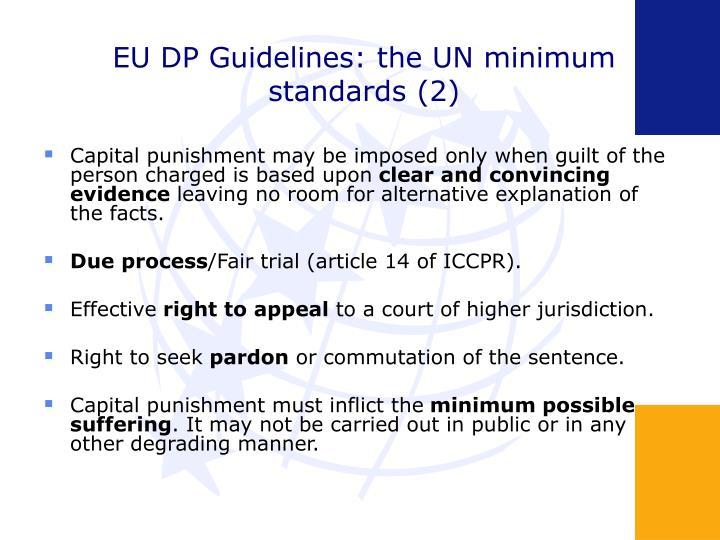 EU DP Guidelines: the UN minimum standards (2)