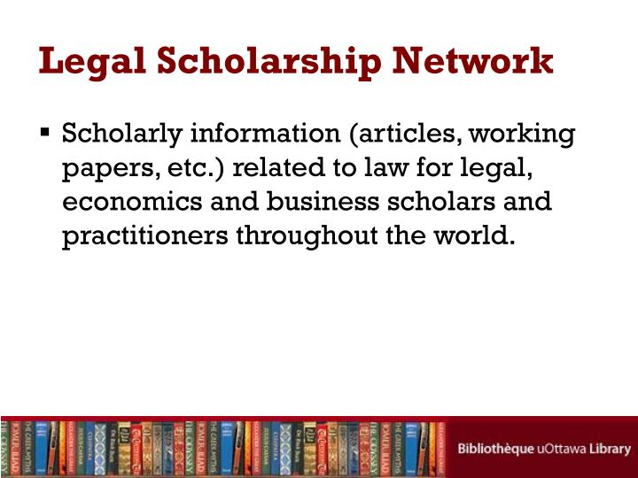 Legal Scholarship Network