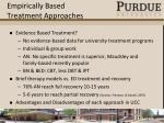 empirically based treatment approaches