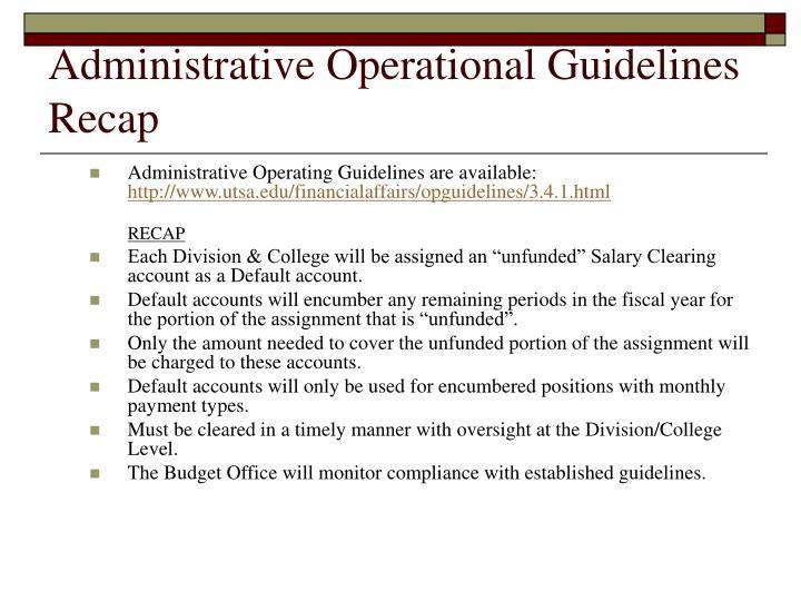 Administrative Operational Guidelines Recap