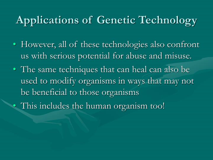 Applications of Genetic Technology