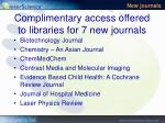 complimentary access offered to libraries for 7 new journals