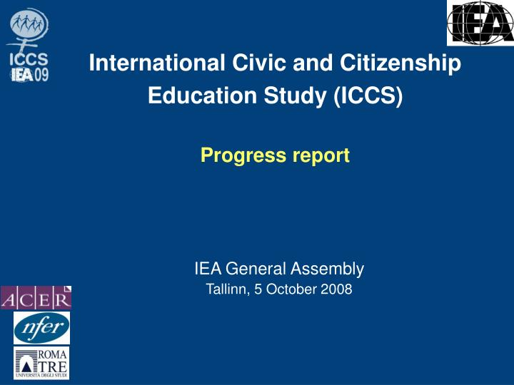 International civic and citizenship education study iccs progress report