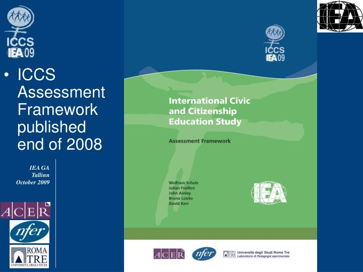 ICCS Assessment Framework published end of 2008