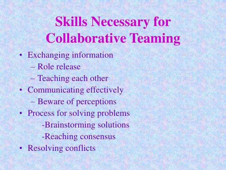 Skills Necessary for Collaborative Teaming