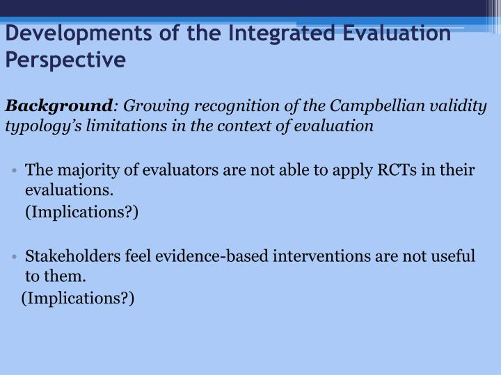 Developments of the Integrated Evaluation Perspective