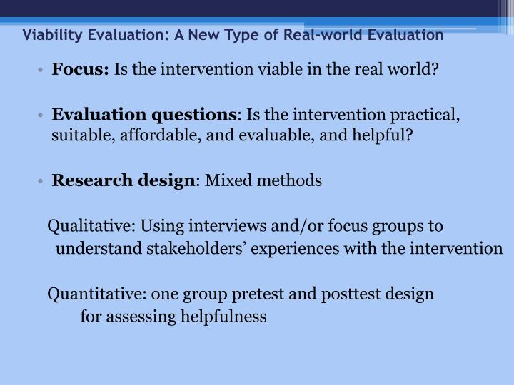 Viability Evaluation: A New Type of Real-world Evaluation