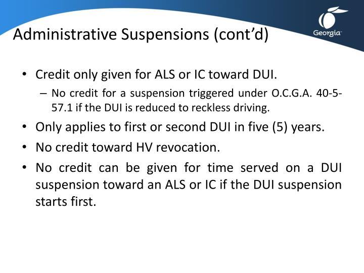 Administrative Suspensions (cont'd)