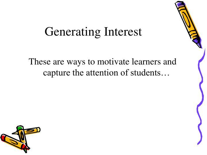 Generating Interest