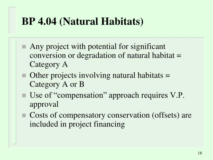 BP 4.04 (Natural Habitats)