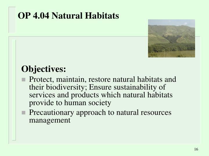 OP 4.04 Natural Habitats