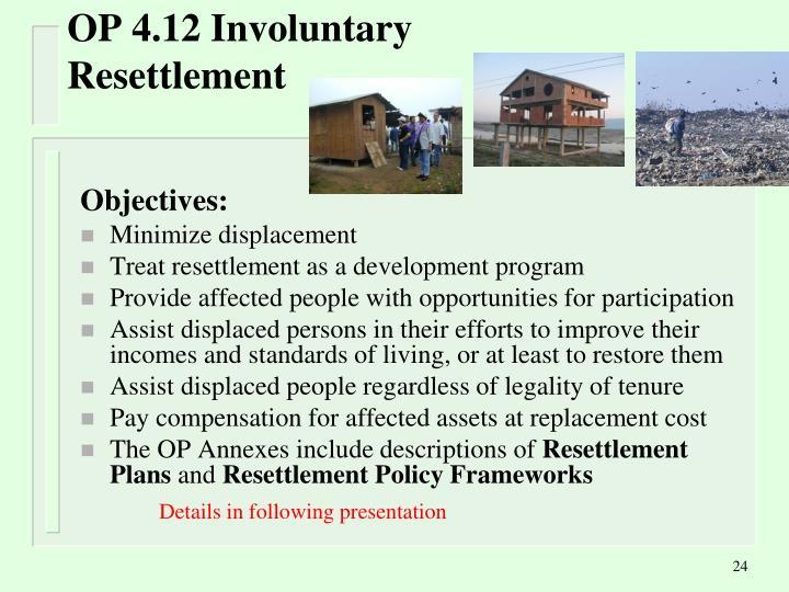 OP 4.12 Involuntary