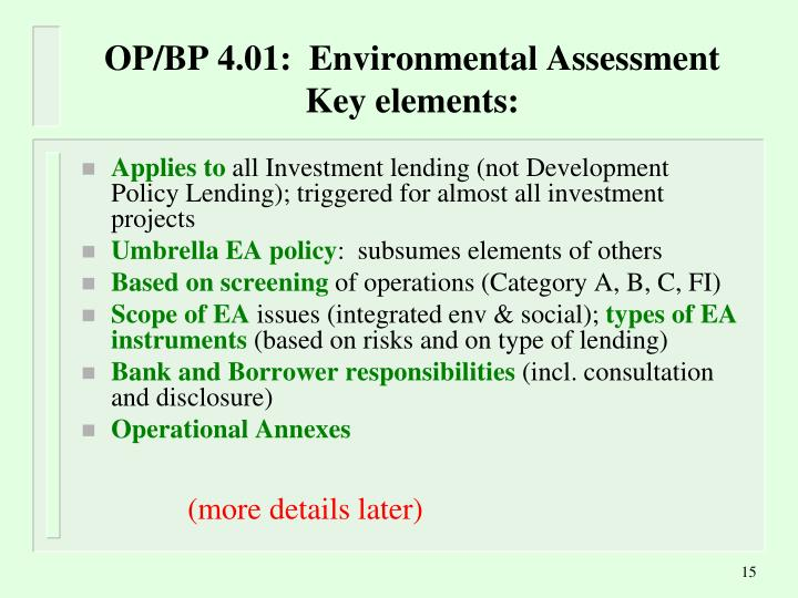 OP/BP 4.01:  Environmental Assessment