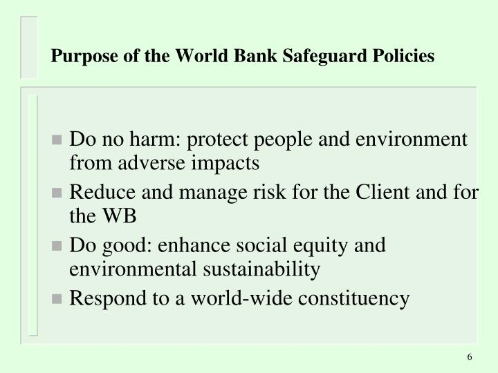 Purpose of the World Bank Safeguard Policies