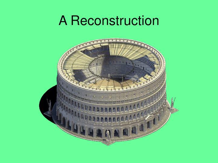 A Reconstruction