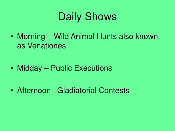 Daily Shows