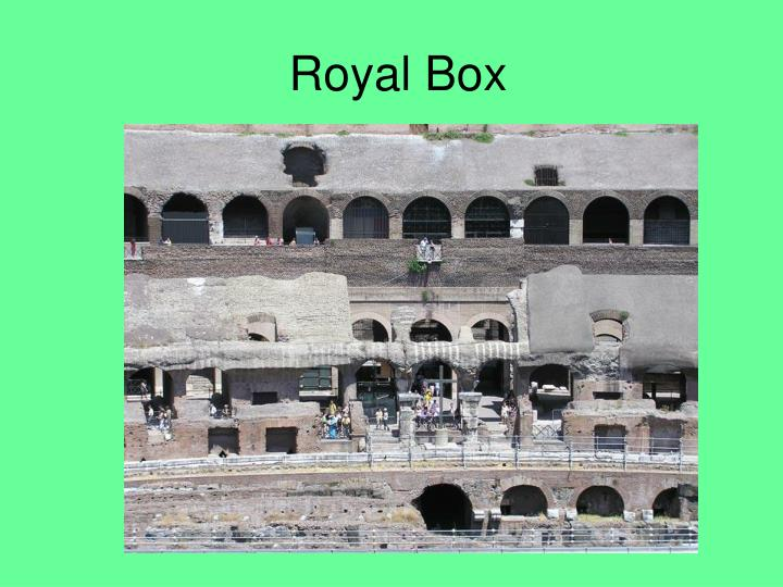 Royal Box