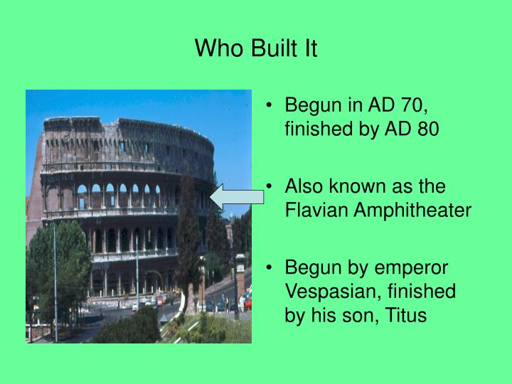 Who built it