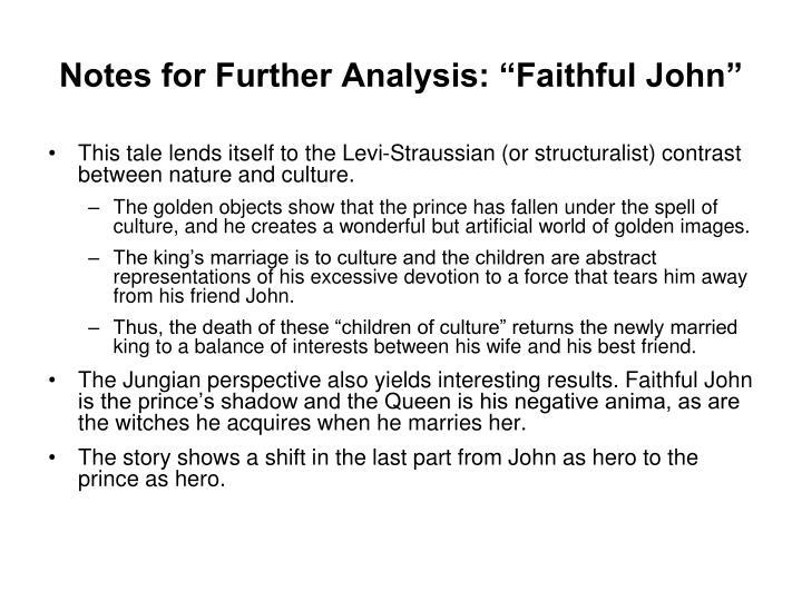 "Notes for Further Analysis: ""Faithful John"