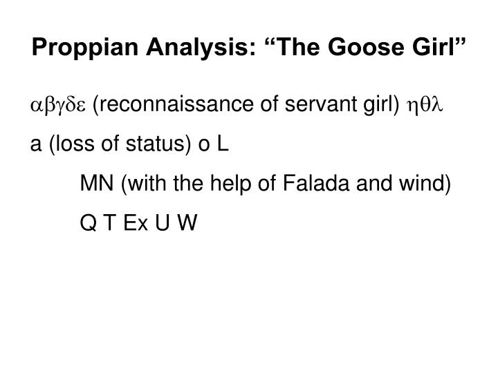"Proppian Analysis: ""The Goose Girl"