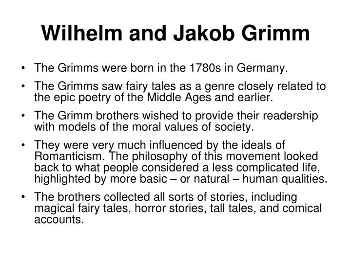 Wilhelm and Jakob Grimm