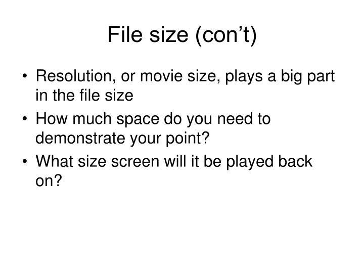 File size (con't)