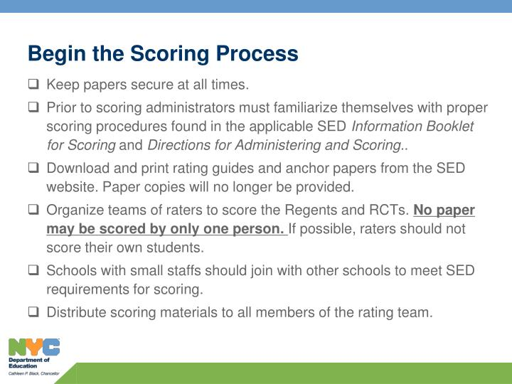 Begin the scoring process