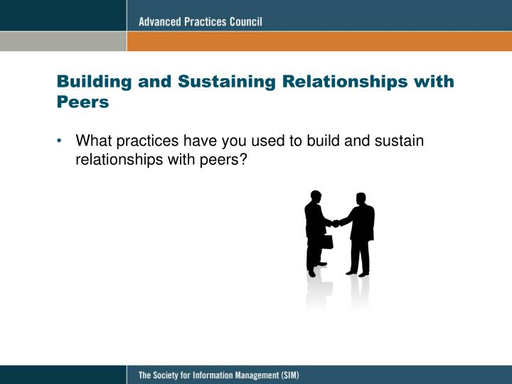 Building and Sustaining Relationships with Peers