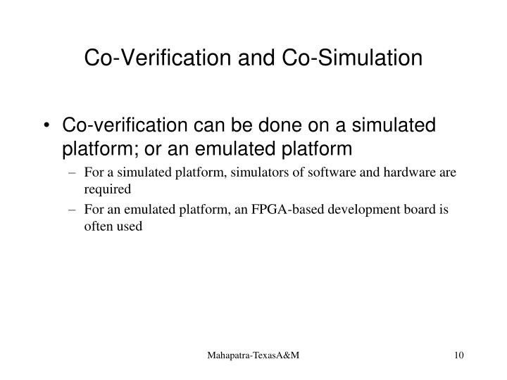 Co-Verification and Co-Simulation