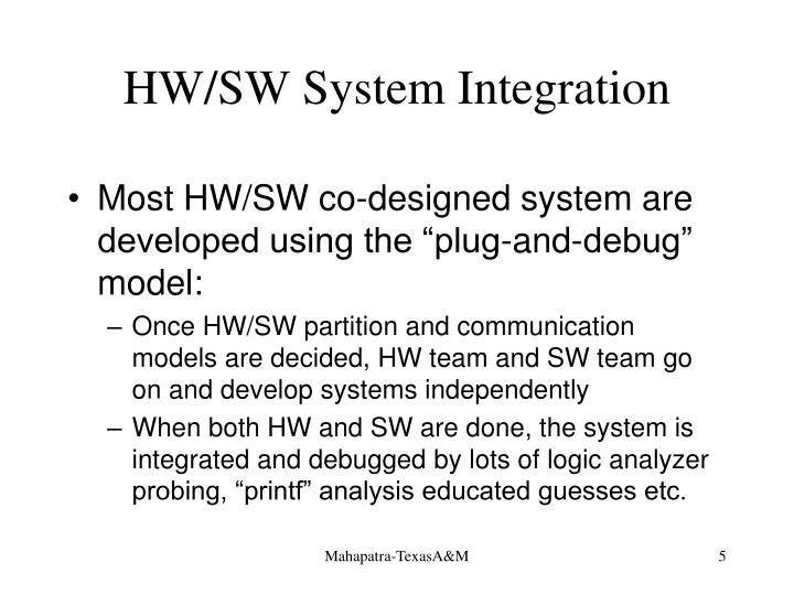 HW/SW System Integration