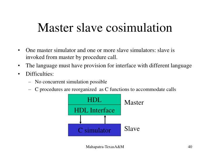Master slave cosimulation