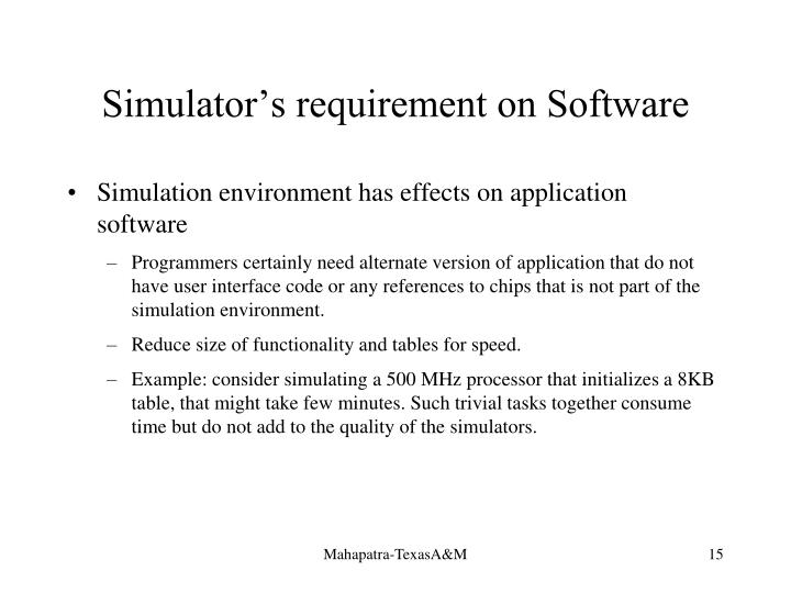 Simulator's requirement on Software