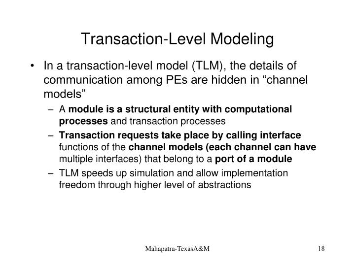 Transaction-Level Modeling