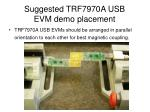 suggested trf7970a usb evm demo placement