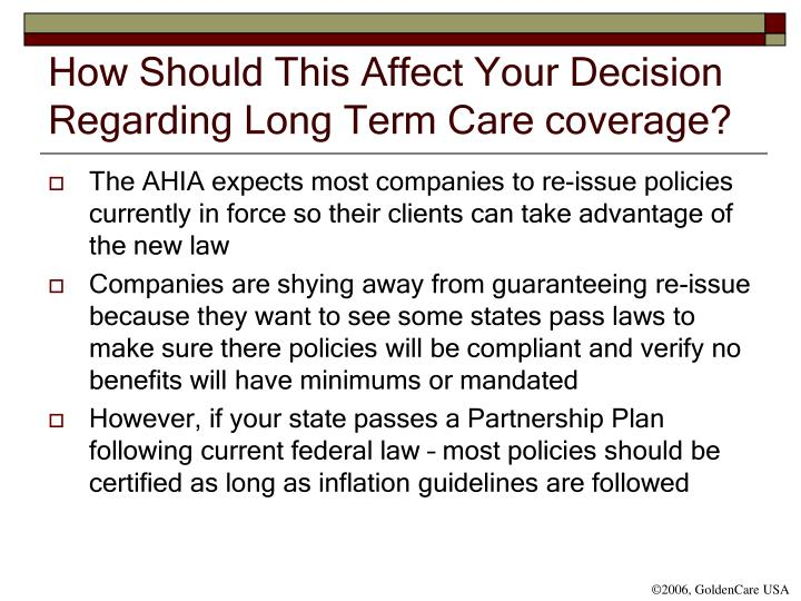 How Should This Affect Your Decision Regarding Long Term Care coverage?