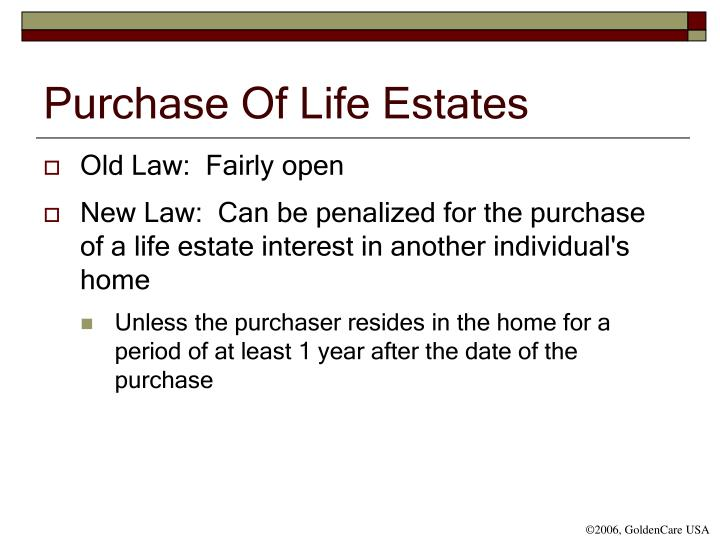 Purchase Of Life Estates