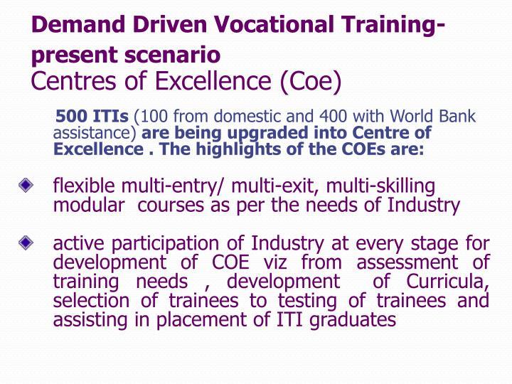 Demand Driven Vocational Training-  present scenario