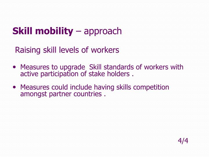 Skill mobility