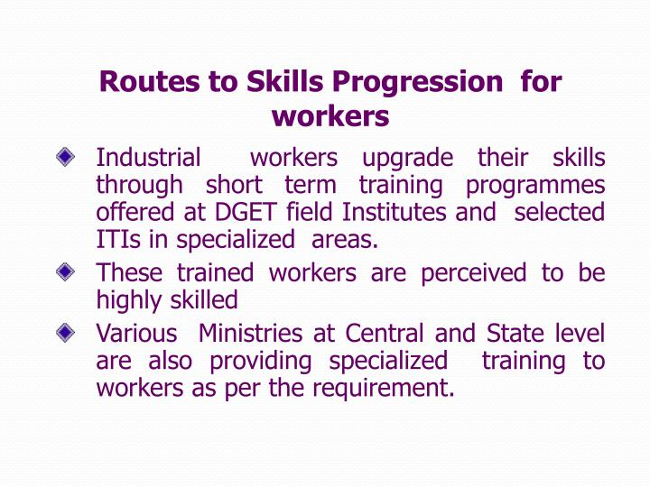 Routes to Skills Progression  for workers