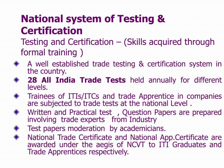 National system of Testing & Certification