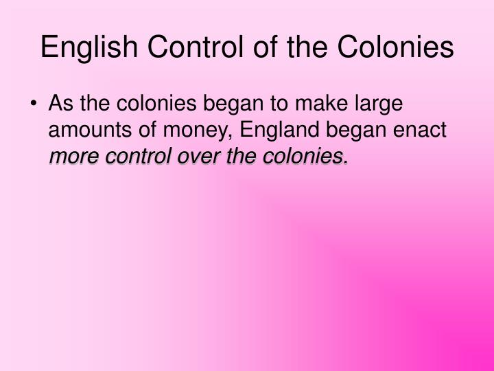 English Control of the Colonies