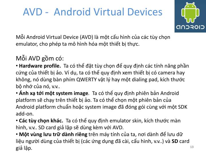 AVD -  Android Virtual Devices