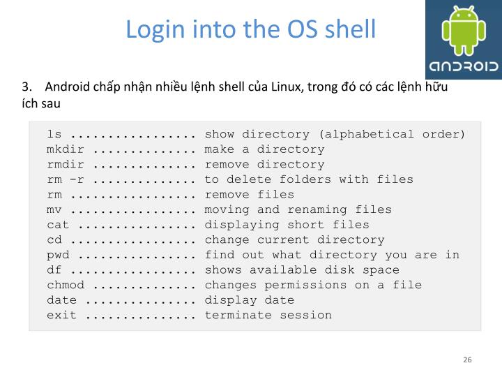 Login into the OS shell