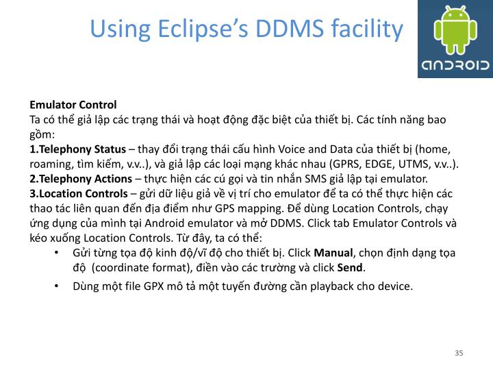 Using Eclipse's DDMS facility